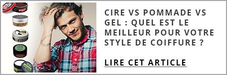 Cire vs Pommade vs Gel - Quel est le meilleur pour votre style de coiffure ?